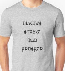 Always Strive And Prosper T-Shirt
