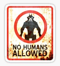 No Humans Allowed : Inspired by District 9 Sticker