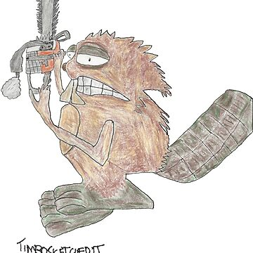 Chainsaw Beaver by timbosketchedit