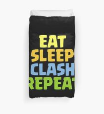 Eat Sleep Clash Repeat Funny Gift Duvet Cover