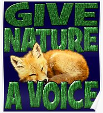 GIVE NATURE A VOICE- FOX CUB Poster