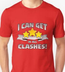 I Can Get 3 Stars In All Clashes Funny Gift Unisex T-Shirt