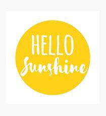 Hello Sunshine Photographic Print