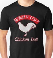 What's up Chicken Butt funny tee shirt T-Shirt