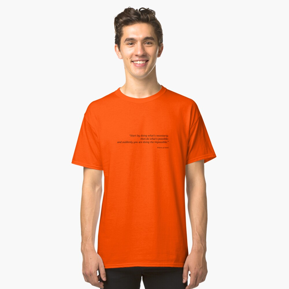Frances of Assisi Quote Classic T-Shirt Front