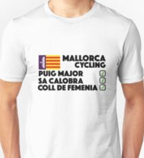 Mallorca Cycling Sa Calobra, Puig Major, Coll De Femenia Unisex T-Shirt