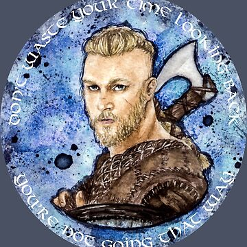 Watercolor Ragnar quote. by Darkynere
