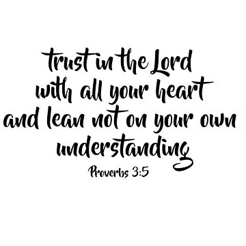 Proverbs 3:5 Scripture Design by elliegillard