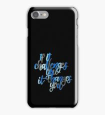 Challenge and change iPhone Case/Skin