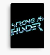 Stronger as Thunder Canvas Print