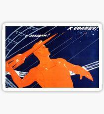 "Soviet Propaganda - ""To the Sun! To the Stars!"" Sticker"