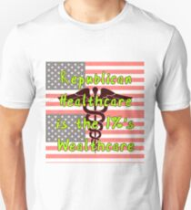 Healthcare Equals Wealthcare Unisex T-Shirt