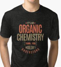Organic Chemistry Tri-blend T-Shirt