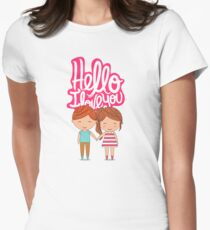 Hello i love you t-shirt  Womens Fitted T-Shirt