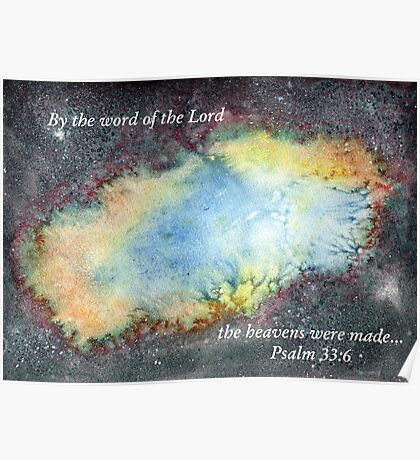 The Bang - Psalm 33:6 Poster