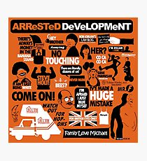 Arrested Development Photographic Print