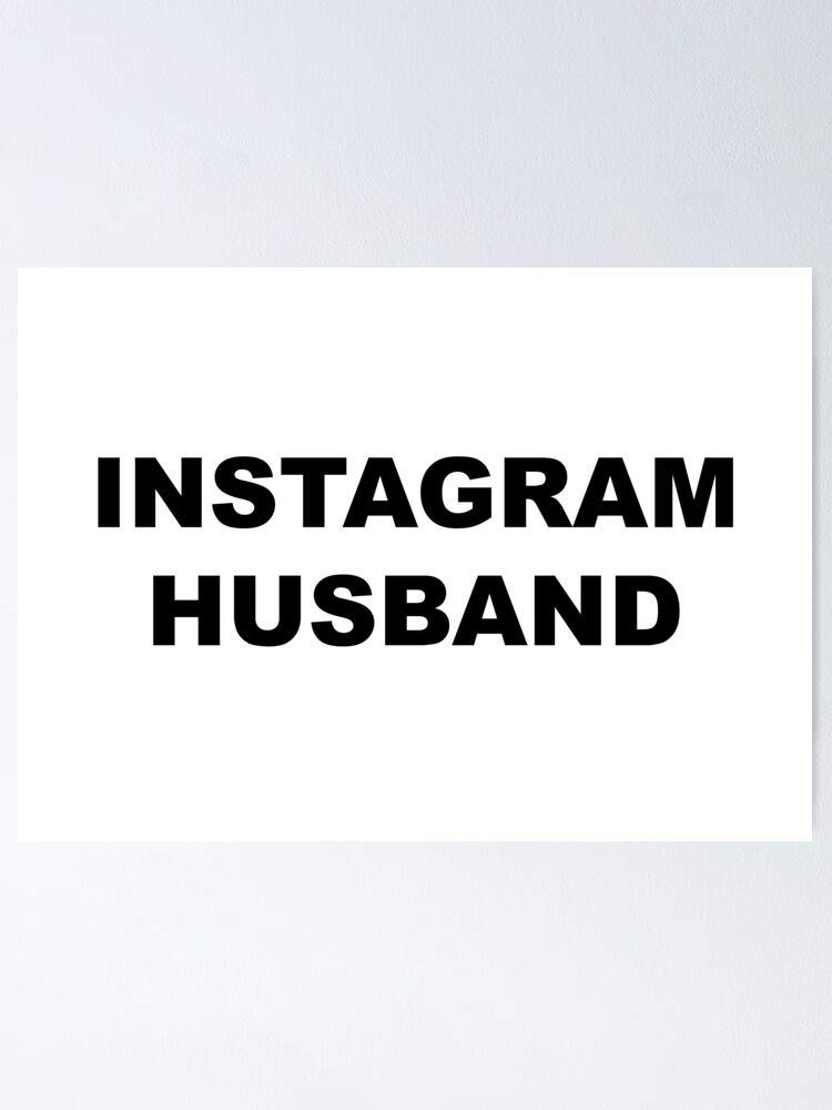 Funny quotes - Instagram husband | Poster