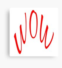 WOW, WORD TEXT ART MINIMAL COOL FASHION Canvas Print
