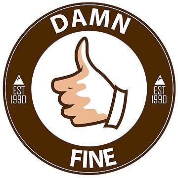 Damn Fine - Cooper by goofyfootartist