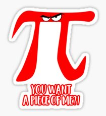 PI Day Angry Eyes You Want  A Piece of Me Sticker