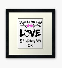 Cute Slogan Love & Fluffy Bunny Rabbit Framed Print