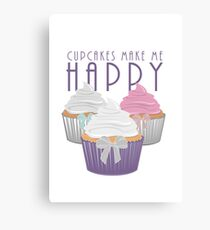 Cupcakes Make Me Happy Canvas Print