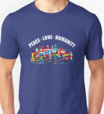 Peace - Love - Humanity Unisex T-Shirt