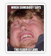 Floor is Lava Challenge design Sticker