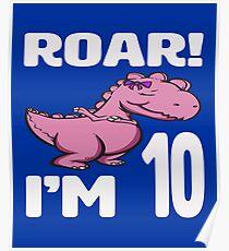 Roar! I'm 10 Poster