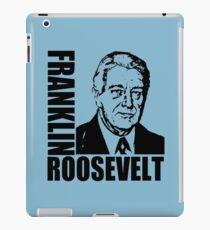 FRANKLIN D. ROOSEVELT iPad Case/Skin