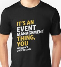 Event Management Unisex T-Shirt