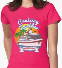 Cruising Together 2017 Anniversary Vacation Cruise T Shirt Womens Fitted T-Shirt