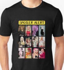 Spoiler Alert - Winners from Rupaul's Drag Race Unisex T-Shirt