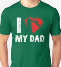 I Love My Dad Father Daughter T-shirts Unisex T-Shirt