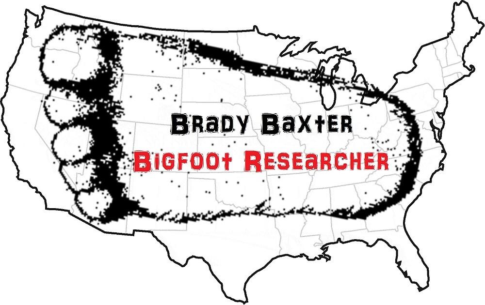 Brady Baxter - Bigfoot Researcher Merchandise by Brady Baxter