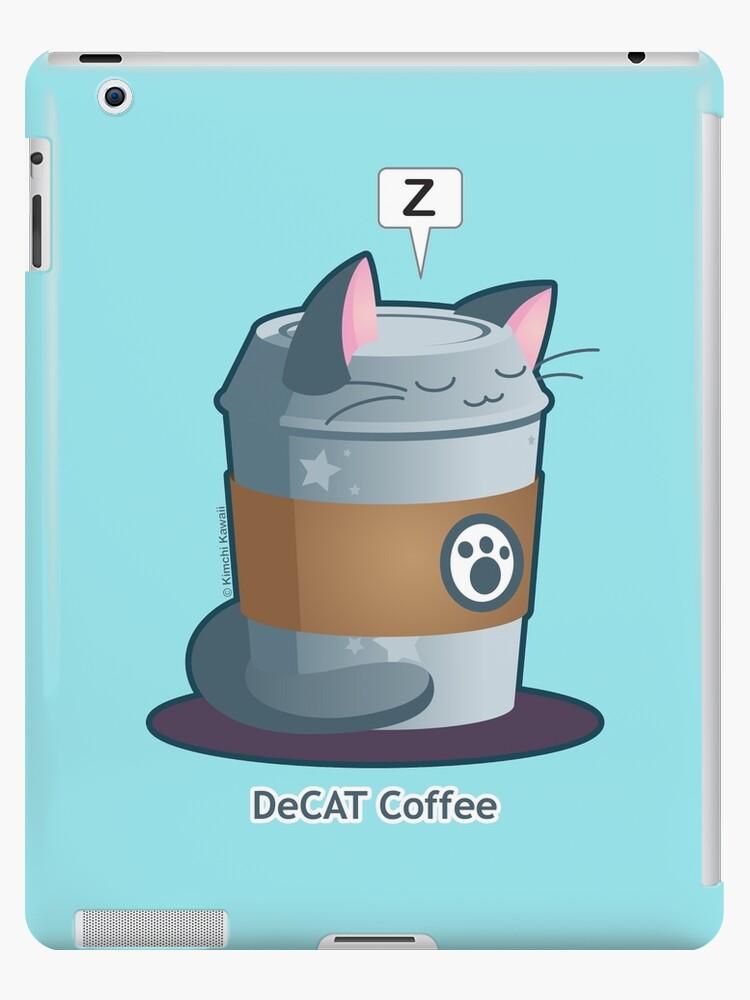 Cute Cat Coffee: Decaff Cat by kimchikawaii
