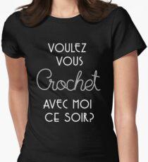 Voulez Vous Crochet Avec Moi Ce Soir Womens Fitted T-Shirt