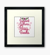 support authors Framed Print
