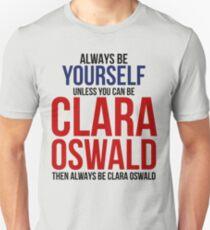 Always Be Clara Oswald T-Shirt