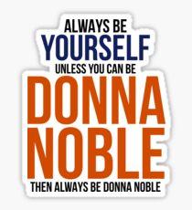 Always Be Donna Noble  Sticker