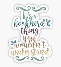 booknerd thing Sticker