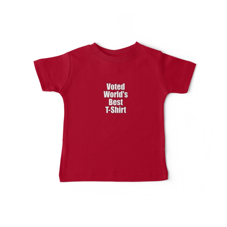ironic tee voted world s best t shirt baby tees by deanworld
