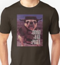 The Good, The Bad, and The Pugly T-Shirt