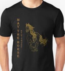 May The Horse Be With You Funny Gift T-Shirt Unisex T-Shirt