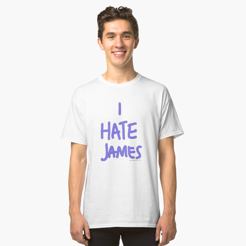 i hate james (purple) Classic T-Shirt Front
