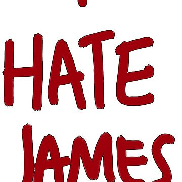 i hate james (red) by adriansbackpack