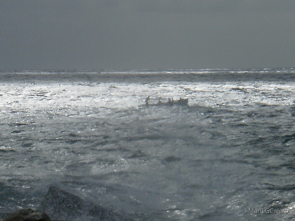 """""""Out in the rough Sea-We're Almost Home"""" by MardiGCalero"""
