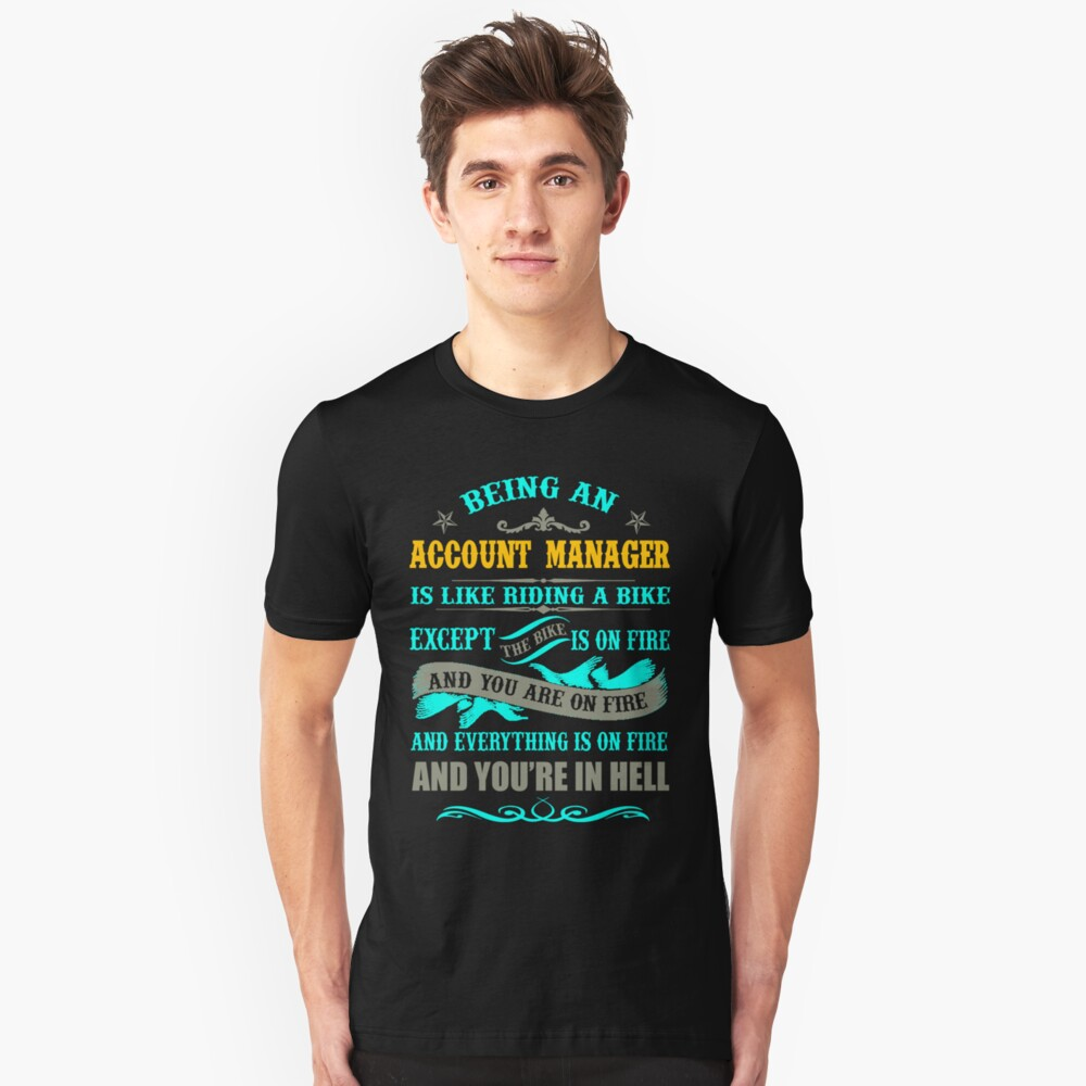 ACCOUNT MANAGER LATEST DESIGN Unisex T-Shirt Front