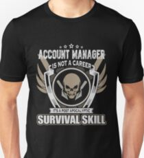 ACCOUNT MANAGER LATEST DESIGN Unisex T-Shirt