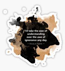 Douglas Adams Quote: Awe of Understanding Sticker